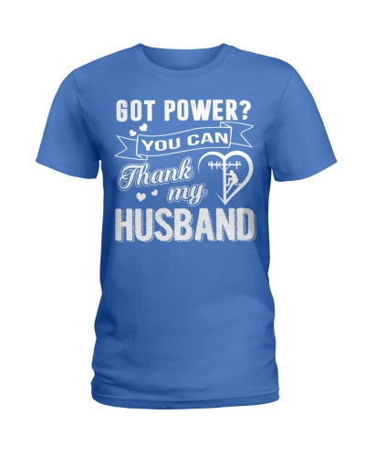 Got powe you can thank my husband
