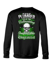We the willing Plumber led by the unknowing Crewneck Sweatshirt thumbnail