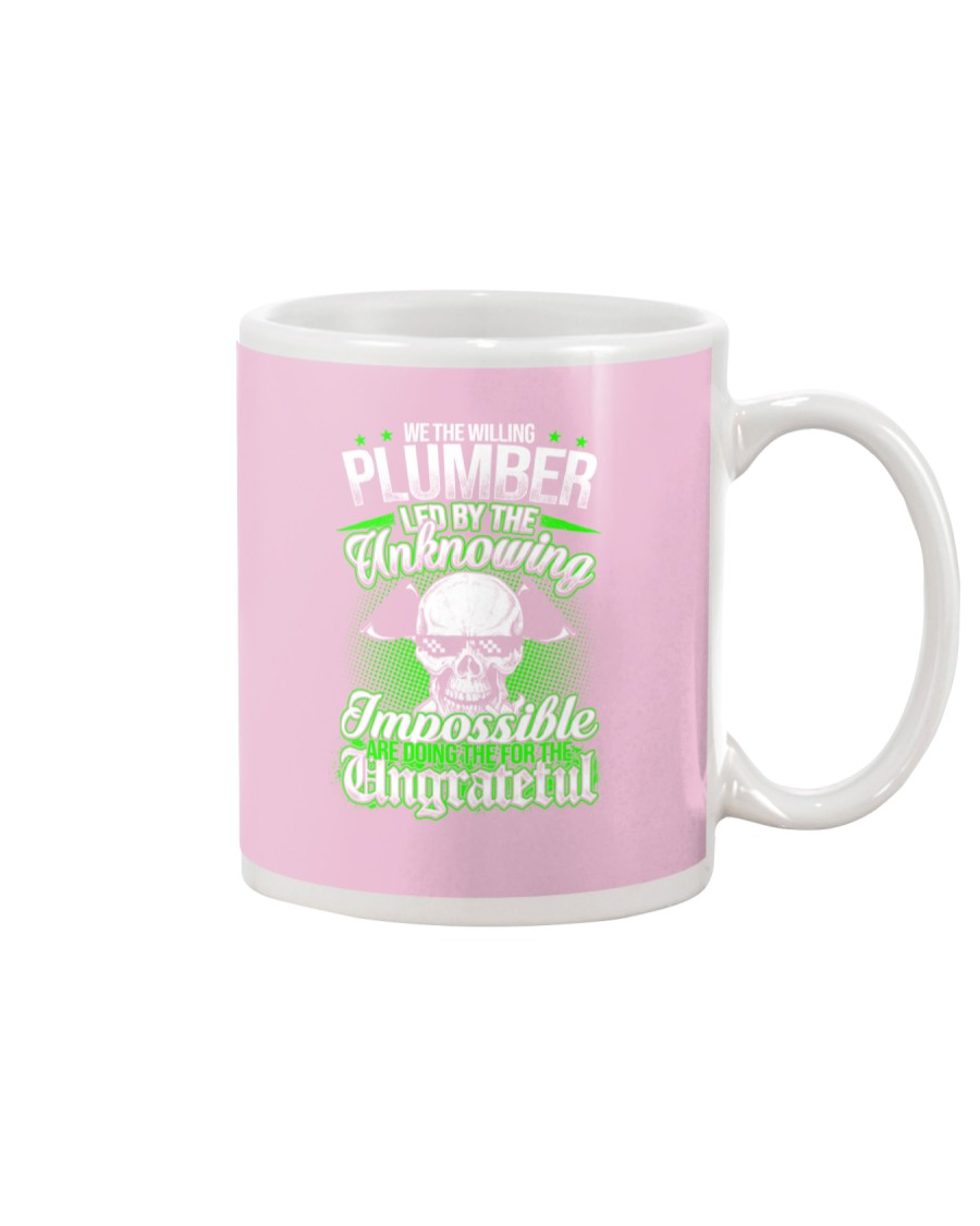 We the willing Plumber led by the unknowing Mug