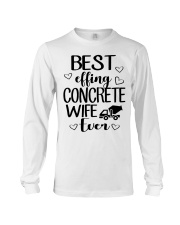 Best Effing Concrete Wife Ever Long Sleeve Tee thumbnail