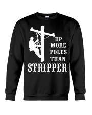 Up more poles than stripper Crewneck Sweatshirt thumbnail