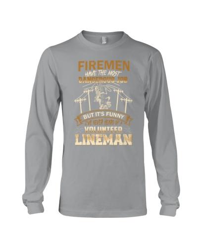 I've never heard of a volunteer Lineman
