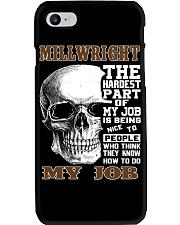 Millwright The Hardest Part Of My Job Phone Case thumbnail