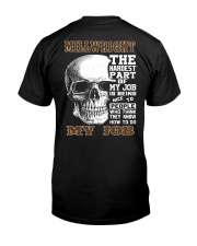 Millwright The Hardest Part Of My Job Classic T-Shirt thumbnail