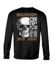 Millwright The Hardest Part Of My Job Crewneck Sweatshirt thumbnail