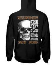 Millwright The Hardest Part Of My Job Hooded Sweatshirt back