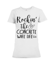 Rockin' the Concrete's Wife life Premium Fit Ladies Tee thumbnail