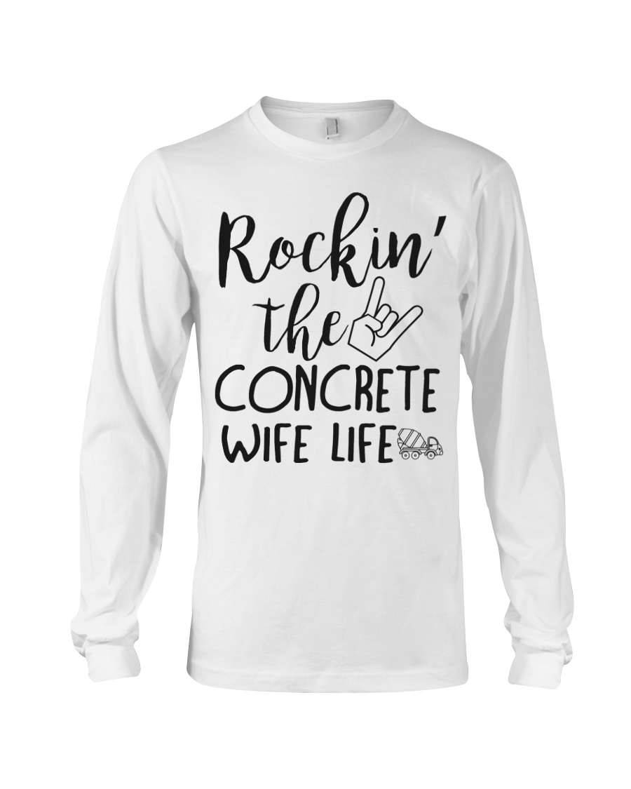 Rockin' the Concrete's Wife life Long Sleeve Tee