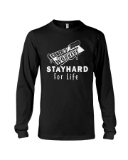 Concrete Workers stayhard for life Long Sleeve Tee front