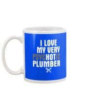 I Love My Very Psychotic Plumber Mug back