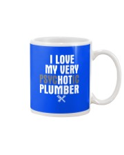 I Love My Very Psychotic Plumber Mug front