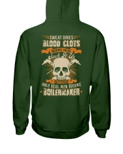 Sweat Dries Blood Clots Burns Heal Suck It Up Hooded Sweatshirt back