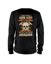 Sweat Dries Blood Clots Burns Heal Suck It Up Long Sleeve Tee thumbnail
