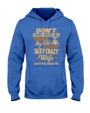 Don't flirt with me i love my girl Hooded Sweatshirt front