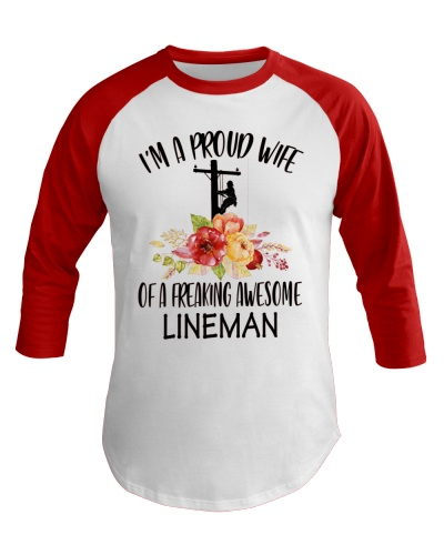 I'm A Proud Wife Of A Freaking Awesone Lineman