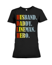Husband Daddy Lineman Hero Premium Fit Ladies Tee thumbnail