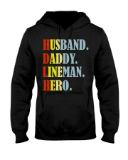 Husband Daddy Lineman Hero Hooded Sweatshirt front
