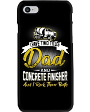 I have two titles Dad and Concrete Finisher  Phone Case thumbnail