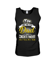 I have two titles Dad and Concrete Finisher  Unisex Tank thumbnail