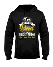 I have two titles Dad and Concrete Finisher  Hooded Sweatshirt thumbnail