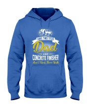 I have two titles Dad and Concrete Finisher  Hooded Sweatshirt front