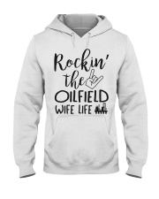 Rockin' the Oilfield's Wife life Hooded Sweatshirt thumbnail