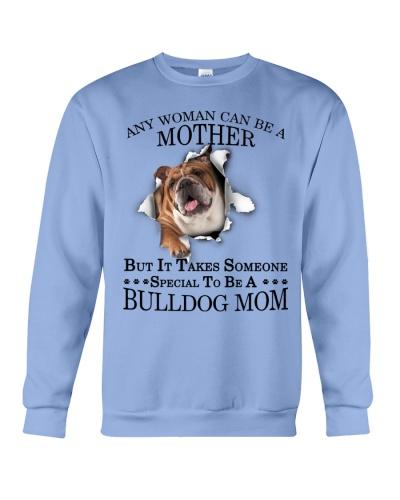 Bulldog mom it takes someone special