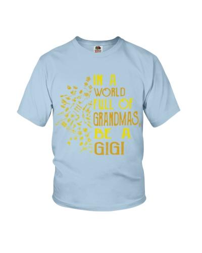 In a world full of grandmas be a gigi