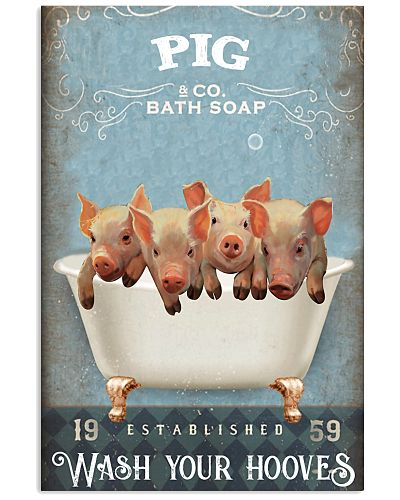Pig wash your hooves poster