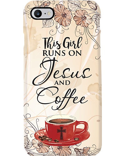 LT This girl runs on jesus and coffee