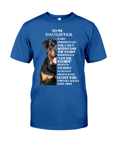 Yo my daughter i am the strom Rottweiler
