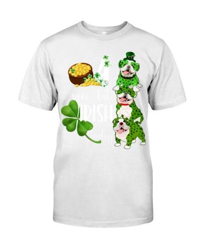 Bulldog irish to day shirt