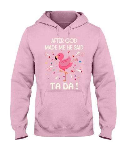 SHN God made me ta da Flamingo pink shirt