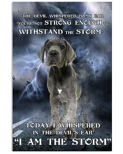Great Dane I Am The Storm
