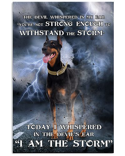Doberman Pinscher I Am The Storm