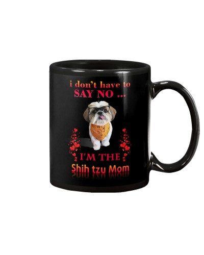 I Dont Have Say No Shih Tzu
