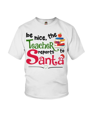 Be nice the teacher reports to santa