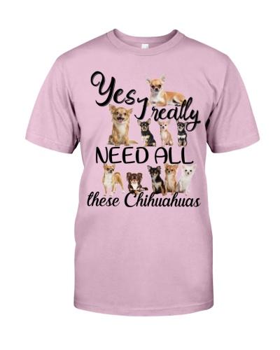 Chihuahua I Really Need All