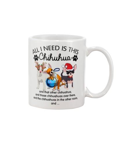 Chihuahua all i need mug