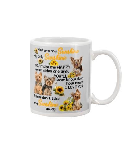 Not take my sunshine away luv U Yorkshire terrier