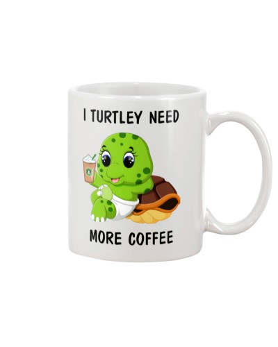 SHN Turtley need more coffee Turtle mug