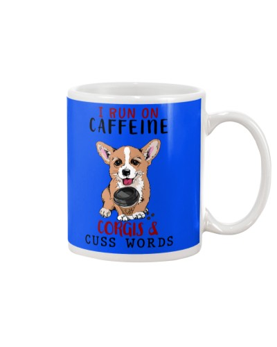 SHN 7 Run on caffeine cuss words Corgi mug