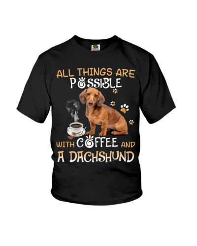 All things are possible with coffee and dachshund