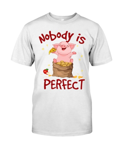 Pig nobody is perfect