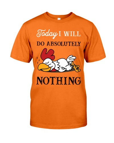 Chicken will so absolutely nothing shirt