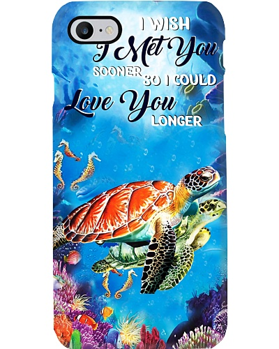 SHN I wish I met you sooner Turtle phone case