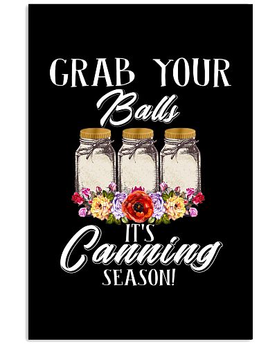 Grab Your Balls It's Canning Season