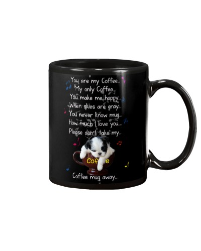 Shih tzu you are my coffee canvas