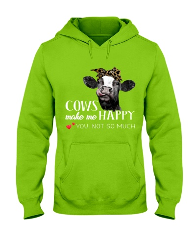 Cows make me happy you not so much