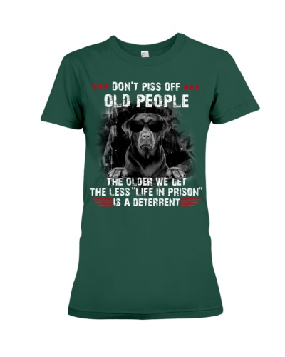 SHN 7 Dont piss off old people Labrador Retriever